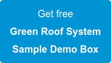 Get free  Green Roof System  Sample Demo Box